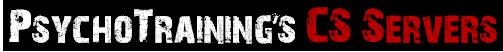 PsychoTraining's CS Servers